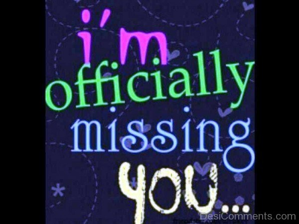 I Am Official Missing you - DesiComments.com