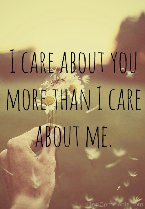 I Care About You More Than I Care About Me-DC31