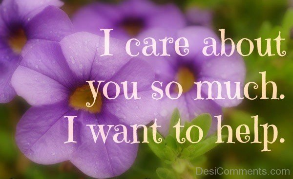 I Care About You So Much I Want To Help-DC20