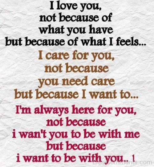 I Care For You Not Because You Need Care But Because I Want To-DC26