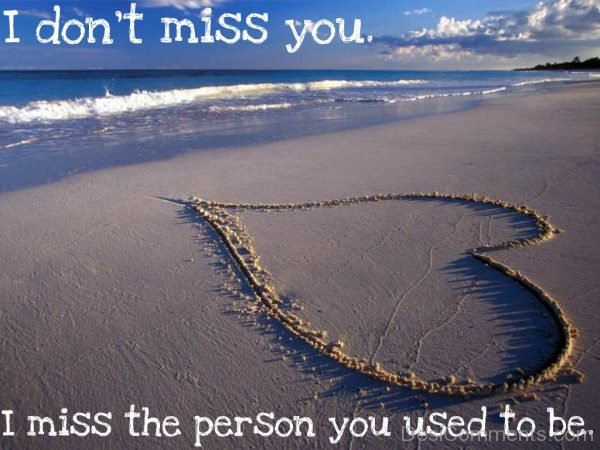 Picture: I Do Not Miss you