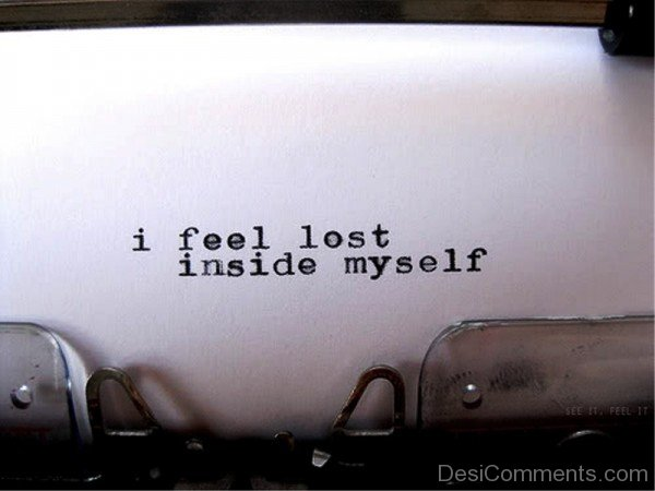 I Feel Lost Inside Myself-qac423DC59