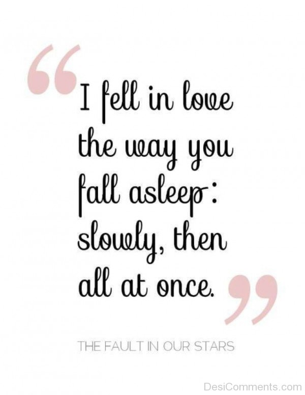I Fell In Love The Way You Fall A Sleep - DC432