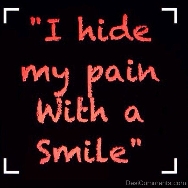 I Hide My Pain With A Smile-hnm308desi14