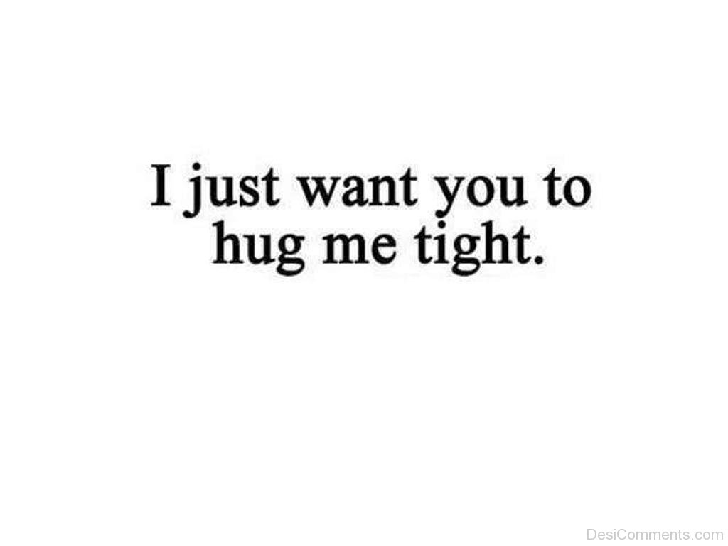 I Wanna Cuddle With You Poem: Hugs Pictures, Images, Graphics For Facebook, Whatsapp