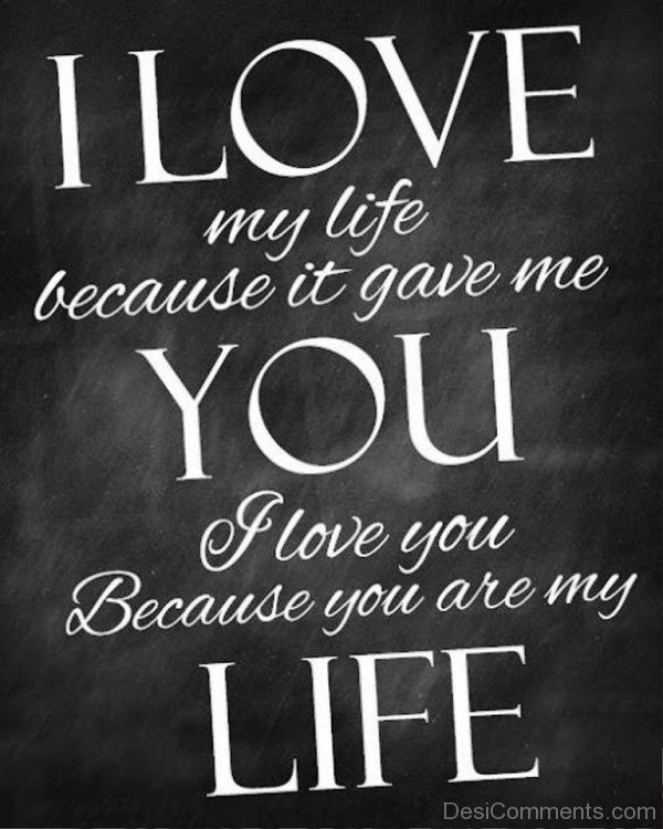 I Love My Life Because It Gave Me You- DC 0219