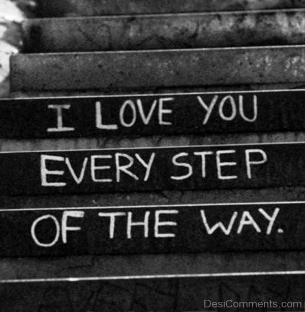 I Love You Every Step Of The Way- DC 0220