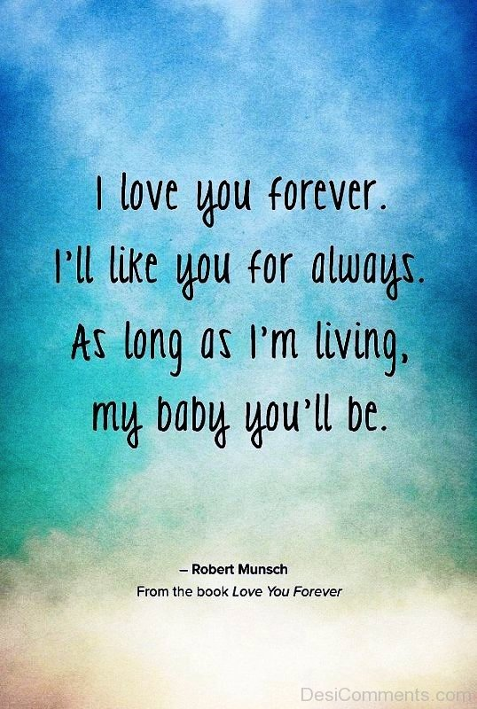 I Love You Forever I Ll Like You For Always Desicomments Com