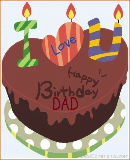 I Love you – Happy Birthday Dad
