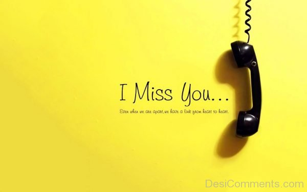 I Miss You Picture