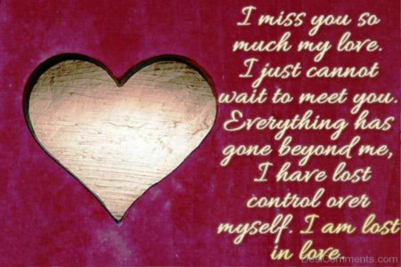 I Miss You So Much My Love - DesiComments.com
