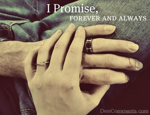 I Promise Forever And Always