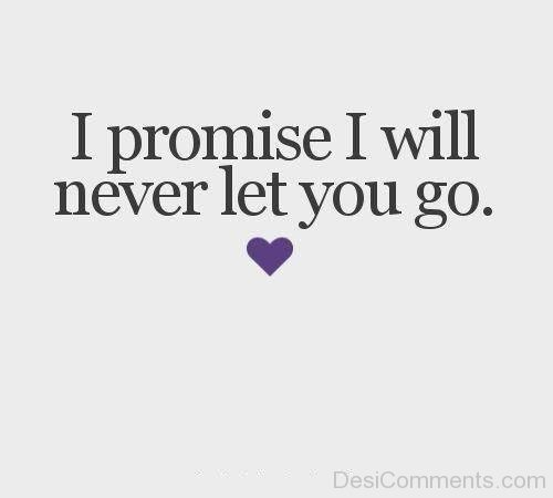 I Promise I Will Never Let You Go-DC02DC03