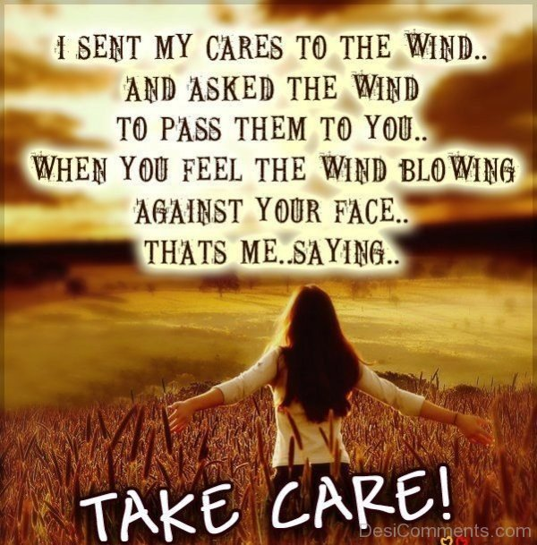 Picture: I Sent My Cares To The Wind