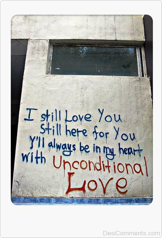 I Still Love You With Unconditional Love-qaz113IMGHANS.COM40