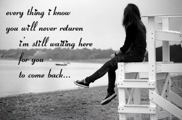 I Still Waiting Here For You To Come Back