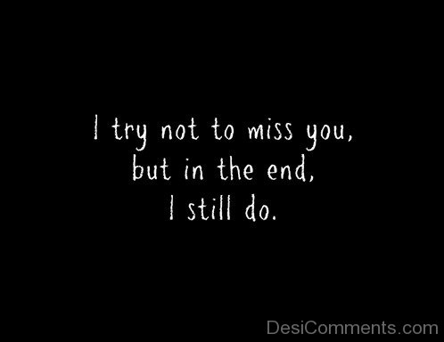 I Try Not To Miss You-DC7d2c02
