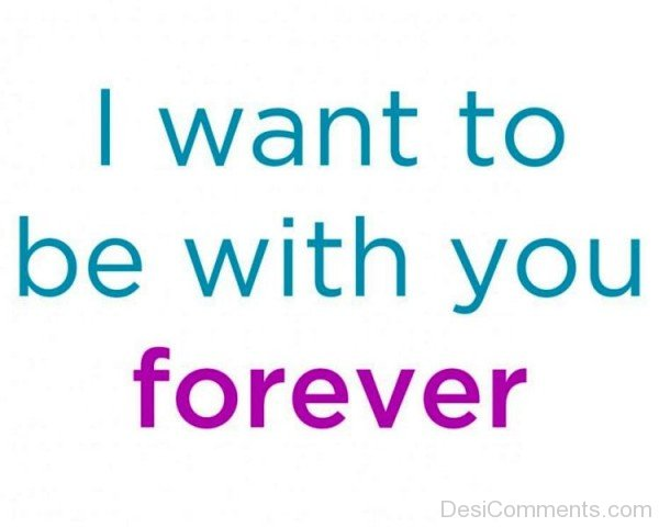 I Want To Be With You Forever-tx315DC8808