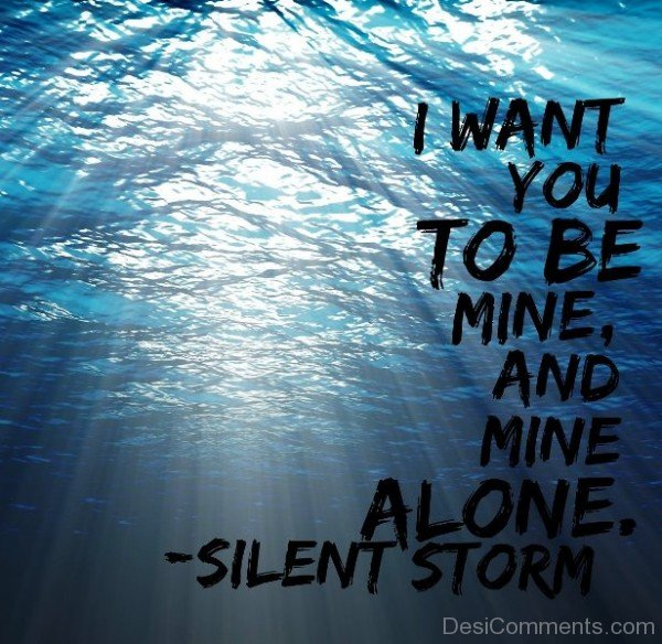 I Want You To Be Mine,And Mine Alone-thn622dc31