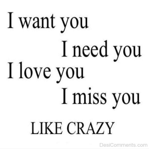 I Want You Quotes Love: I Want You,Need You,Love You And Miss You