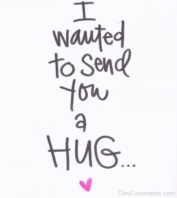 I Wanted To Send You A Hug-DC078