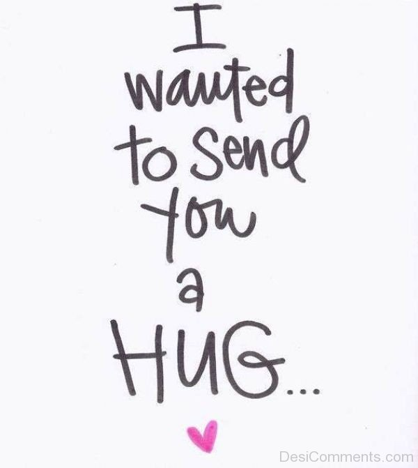 I Wanted To Send You A Hug-ybz246DESI09