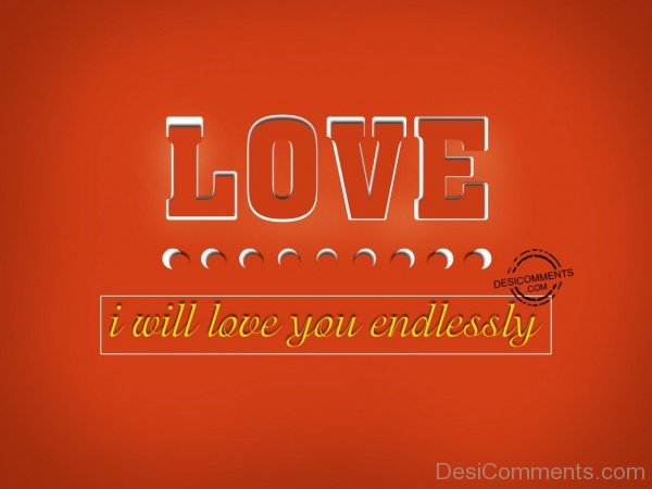I Will Love You Endlessly - 46