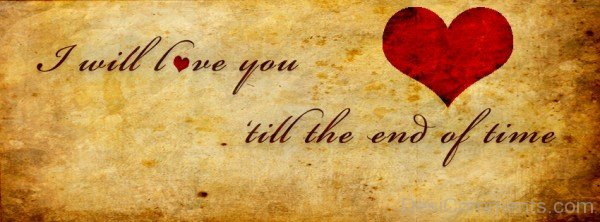 I Will Love You Till The End Of Time-ybn626DC68