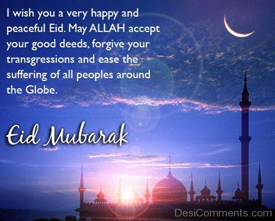 I Wish You A Very Happy And Peaceful Eid