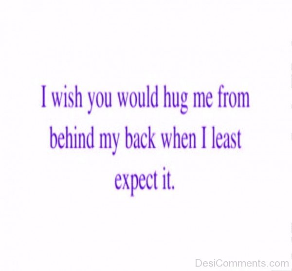 I Wish You Would Hug Me- dc 77080