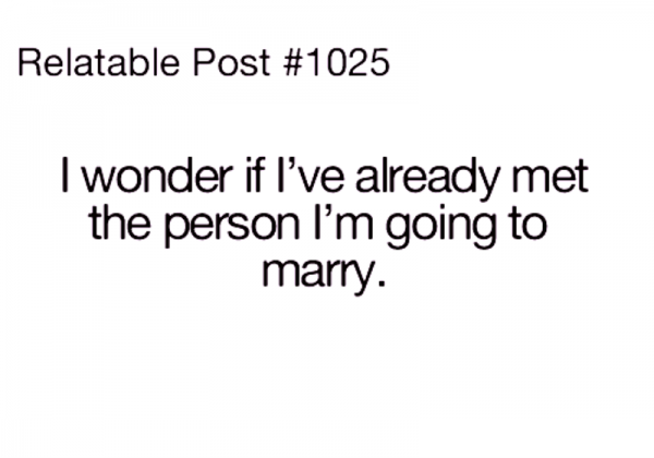 I Wonder If I've Already Met The Person