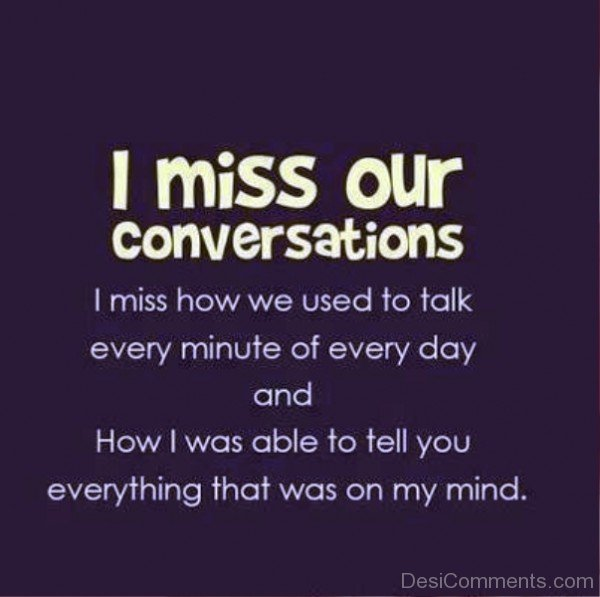 I miss our conversations-DC0p6037