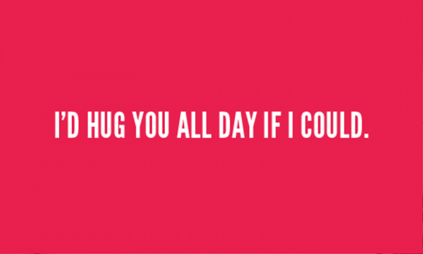 I'd Hug You All Day If I Could-re418DEsI01