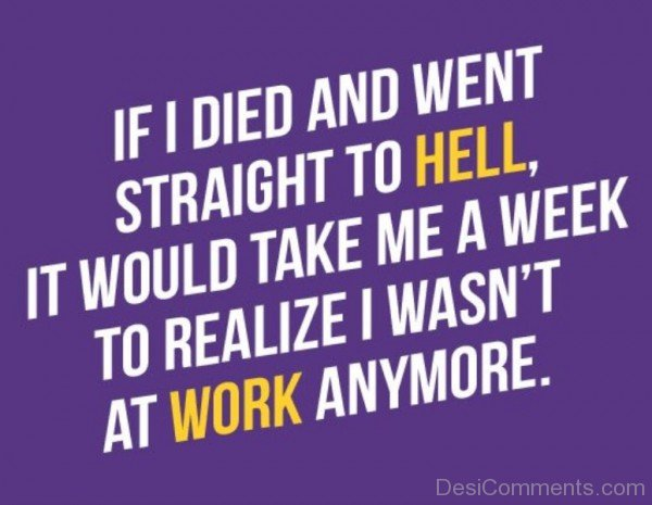 If I Died And Straight To Hell