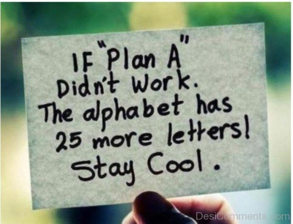 Picture: If Plan A Did Not Work