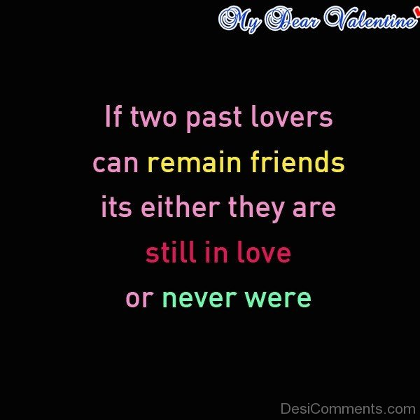 If Two Past Lovers Can Remain Friends -dc099104