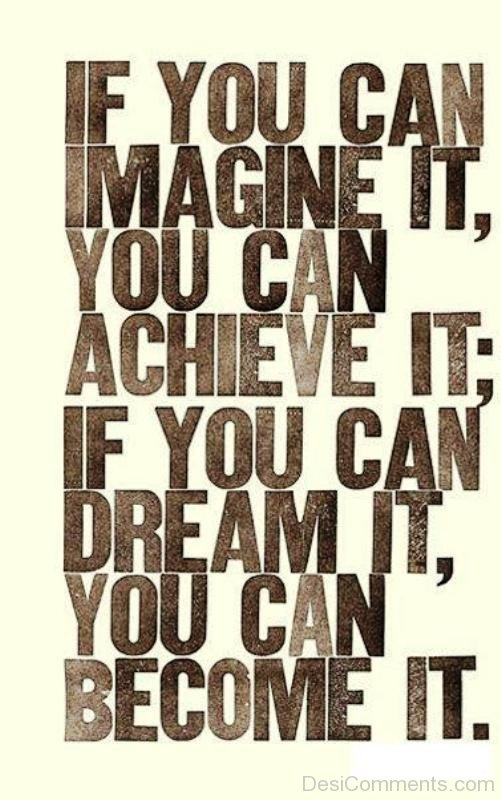 If You Can Imagine It You Can Achieve It-DC06503