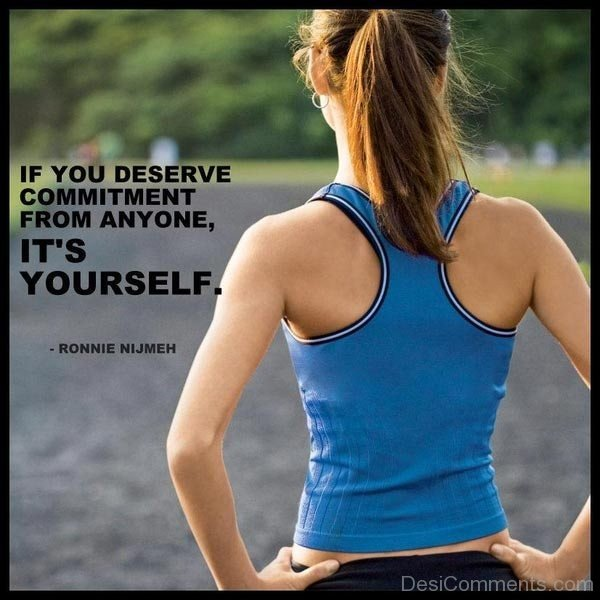 If You Deserve Commitment From Anyone It's Yourself-DC211