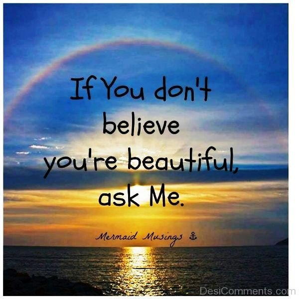 If You Don't Believe You're Beautiful Ask Me-ybe2028DC048