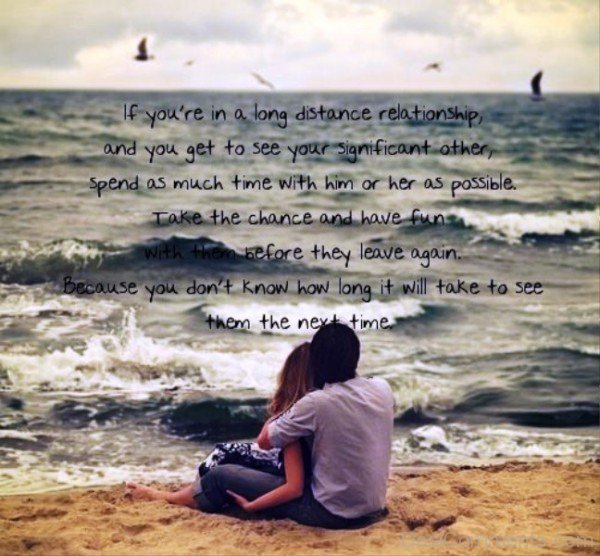 Inspirational Love Quotes For Long Distance Relationships: If You're In Long Distance Relationship