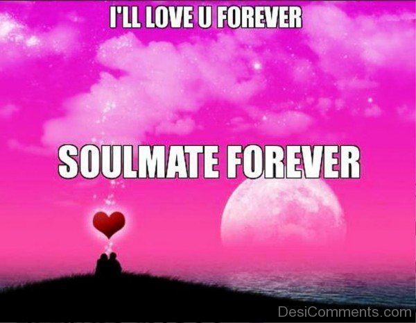I'll Love You Forever Soulmate Forever-yni819DC19