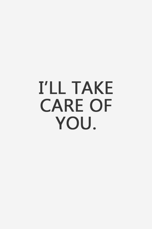 Ill Take Care Of You Desicommentscom