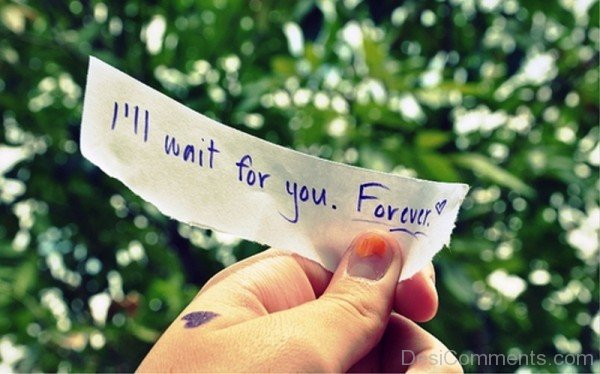 I'll Wait For You Forever