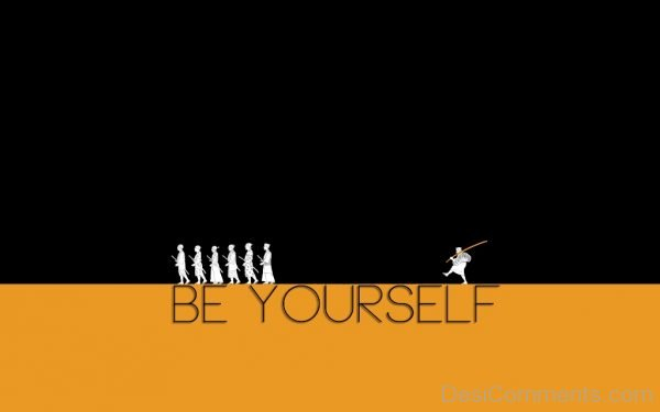 Image Of Be Yourself-DC0054