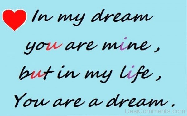 In My Dream You Are Mine,But In My Life-iyt426DC23