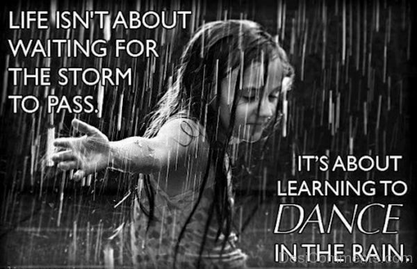 It's About Learning To Dance In Rain-DC27