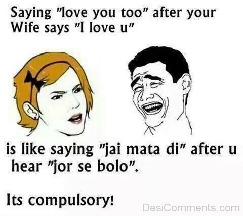 Its Compulsory to Say Love You Too
