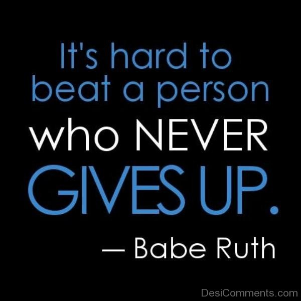 Its Hard To Beat A Person