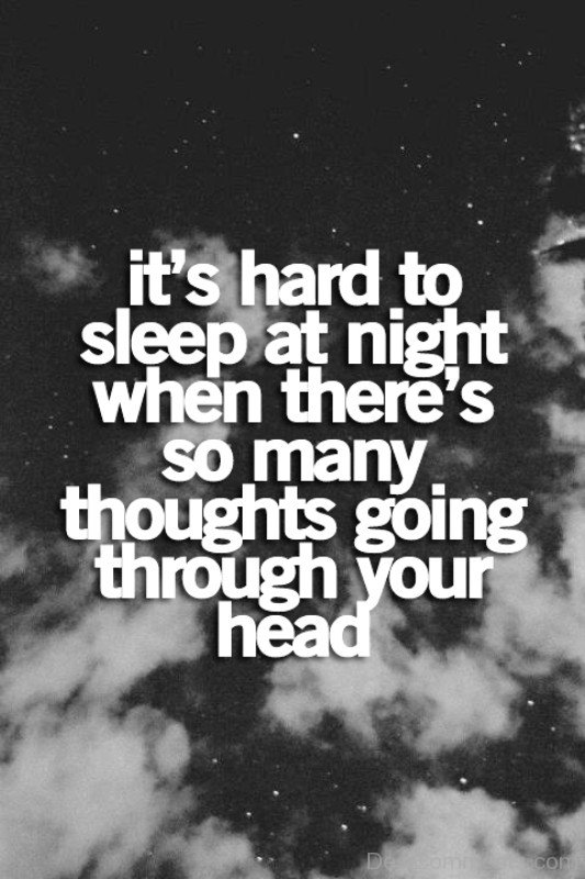 It's Hard To Sleep At Night