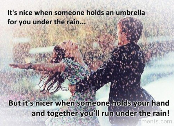 Its Nice When Someone Holds An Umbrella For You Under The Rain-tvr544DC71